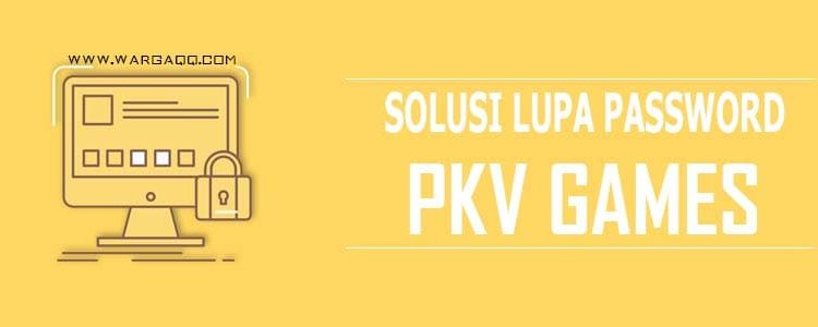 lupa password pkvgames online